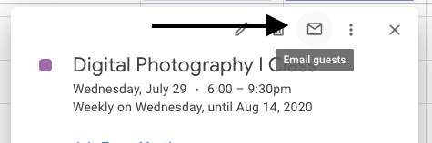 Email guests with the 'email' icon in the Google Calendar event.