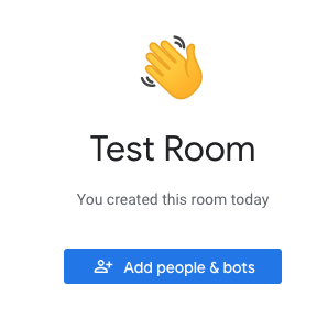 "Click ""Add people & bots"" to add people to the Room"
