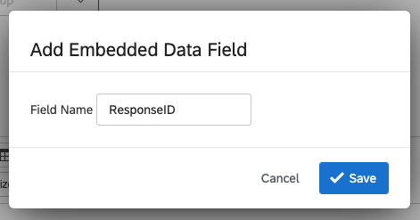 """ResponseID"" in the Field Name box"