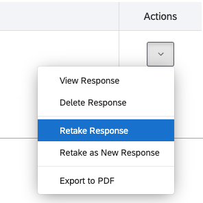 "Select ""Retake Response"" under Actions"