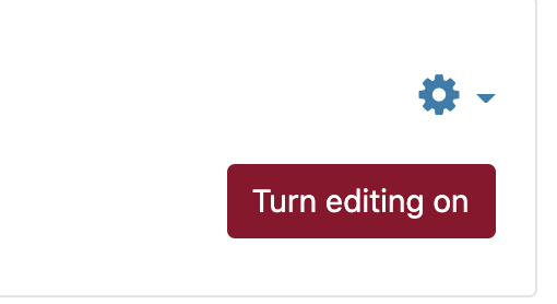 """Red """"Turn editing on"""" button beneath the 'gear' icon"""