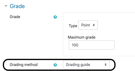 """Black circle around """"Grading method"""" which is set to use a """"Grading guide"""" in the Grade section of a Moodle Assignment settings."""